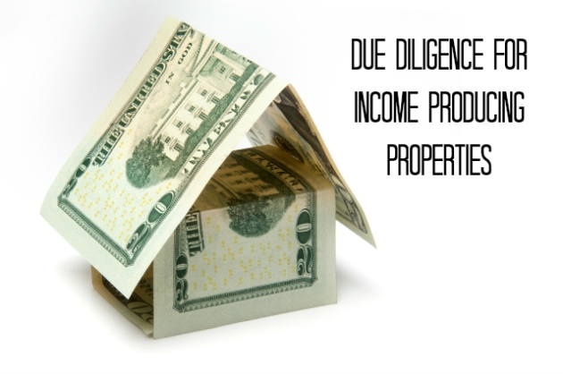 Due Diligence for Income Producing Properties
