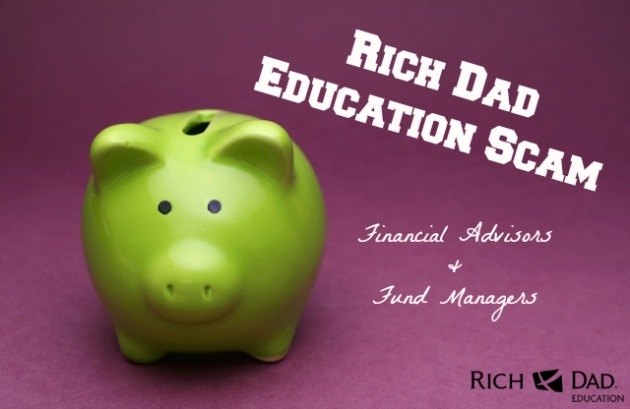 Rich Dad Education Scam Advisors
