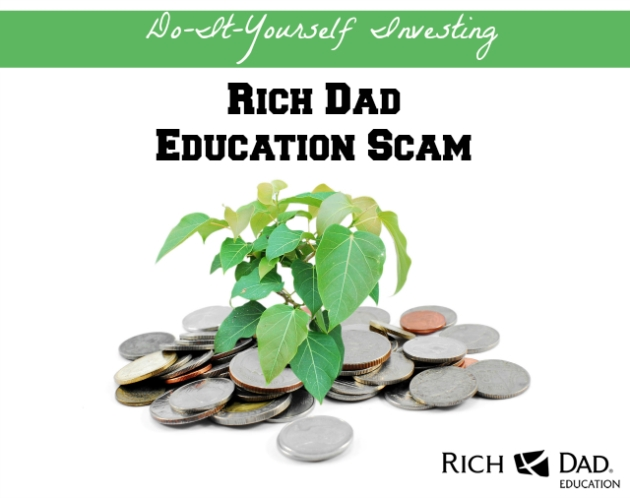 Rich Dad Education Scam Do-it-Yourself Investing